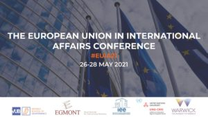 European Union in International Affairs 2021- Assessing the EU's Capacity to Act (26-28 Μαίου 2021)